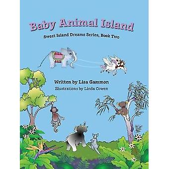 Baby Animal Island by Gammon & Lisa
