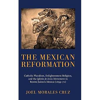 The Mexican Reformation by Cruz & Joel Morales