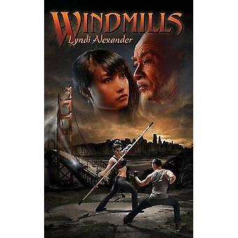 Windmills by Alexander & Lyndi