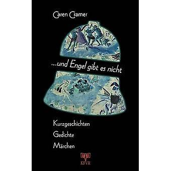 ... Und Engel gibt es nicht by Cramer & Caren