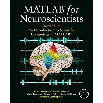 MATLAB for Neuroscientists - An Introduction to Scientific Computing i