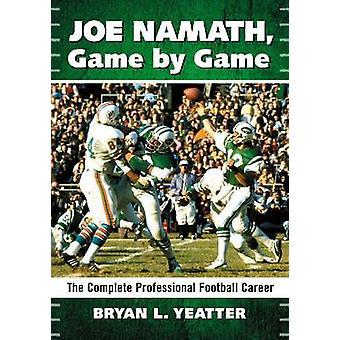 Joe Namath - Spill for spill - Den komplette profesjonelle fotballkarrieren