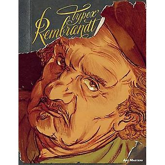 Rembrandt by Typex - 9781906838690 Book