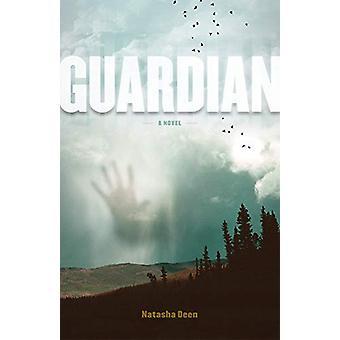 Guardian by Natasha Deen - 9781927855096 Book
