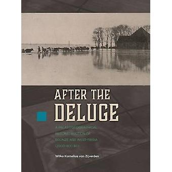 After the Deluge - A Palaeogeographical Reconstruction of Bronze Age W