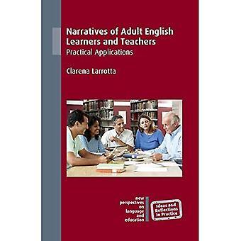 Erzählungen von erwachsenen Englisch-Lennern und Lehrern: Praktische Anwendungen (Ideen und Reflexionen in der Praxis)