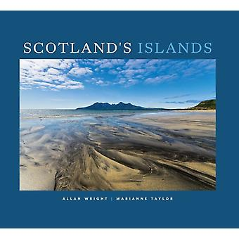 Scotlands Islands by Photographs by Allan Wright & Text by Marianne Taylor