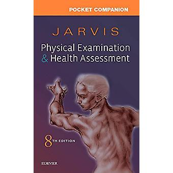 Pocket Companion for Physical Examination and Health Assessment by Ca