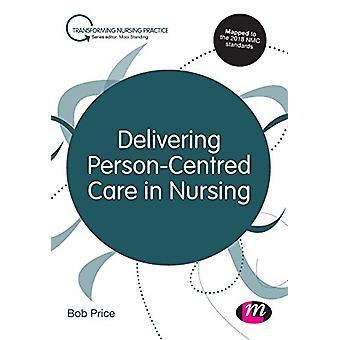 Levering af personcentreret pleje i sygepleje af Bob Price - 978152646334