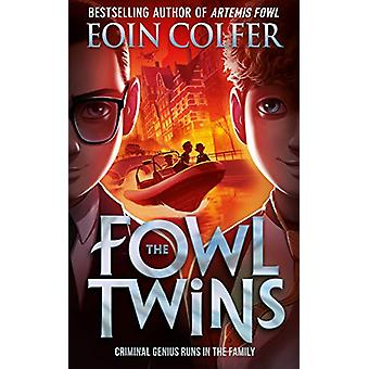 The Fowl Twins by Eoin Colfer - 9780008324810 Book