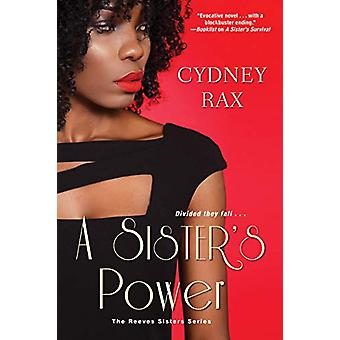 A Sister's Power by Cydney Rax - 9781496715418 Book