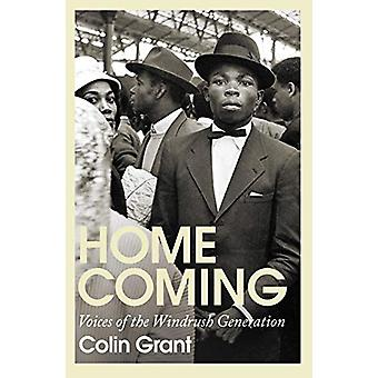Homecoming - Voices of the Windrush Generation by Colin Grant - 978178