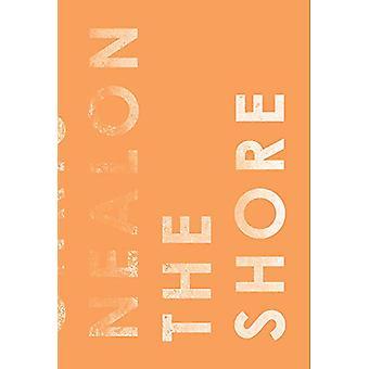 Shore by Chris Nealon - 9781940696980 Book