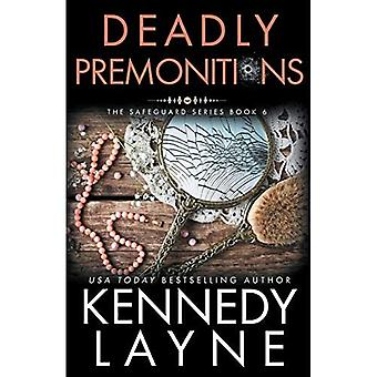 Deadly Premonitions (The Safeguard Series)