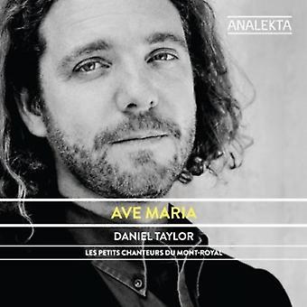 Taylor, Dan; Petits Chanteurs Du Mont-Ro - Ave Maria [CD] USA import