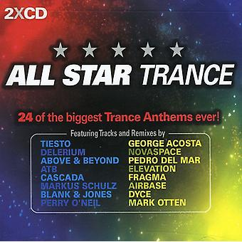 All Star Trance: 24 of the Biggest Trance Anthems - All Star Trance: 24 of the Biggest Trance Anthems [CD] USA import