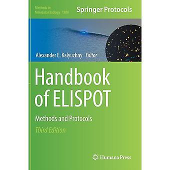 Handbook of ELISPOT by Edited by Alexander E Kalyuzhny