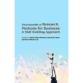 Encyclopaedia of Research Methods for Business A Skill Building Approach 3 Volumes