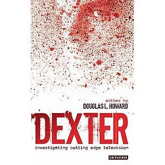 Dexter-toteutaja Douglas L Howard