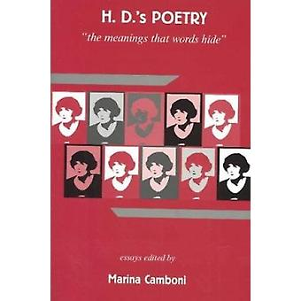 H.D.'s Poetry - the Meanings That Words Hide by Marina Camboni - 97804