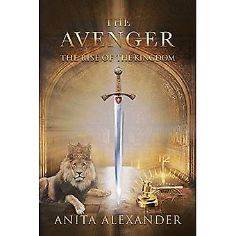 The Avenger: The Rise of the Kingdom