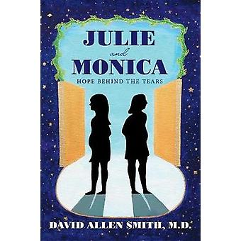 Julie and Monica - Hope Behind the Tears by M D David Allen Smith - 97