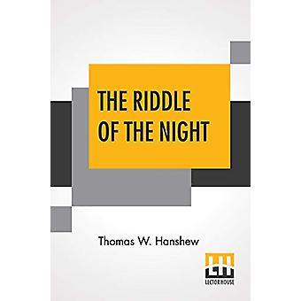 The Riddle Of The Night - Three Owls Edition by Thomas W Hanshew - 978