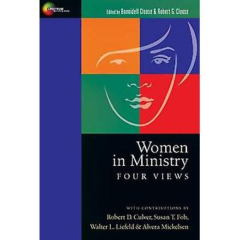 Women in Ministry by Robert G. Clouse Bonnidell Clouse