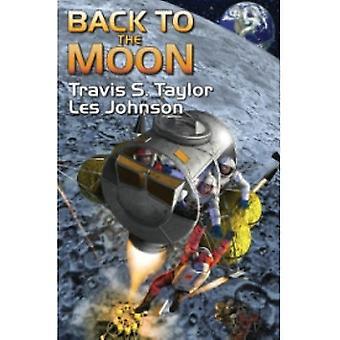 Tillbaka till månen av Travis S. Taylor, Les Johnson (Hardback, 2010)