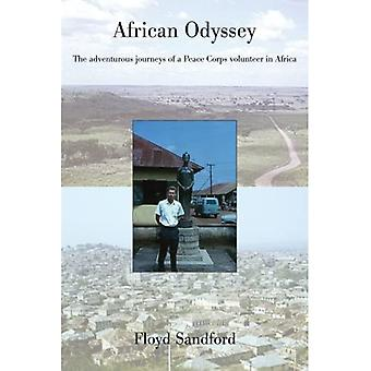 African Odyssey: The Adventurous Journeys of a Peace Corps Volunteer in Africa