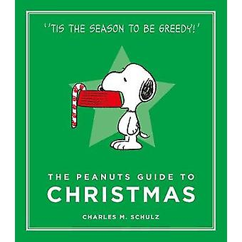 The Peanuts Guide to Christmas Peanuts Guide to Life Peanuts Guide to Life 7