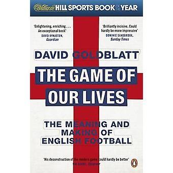 Het spel van ons leven door Goldblatt & David
