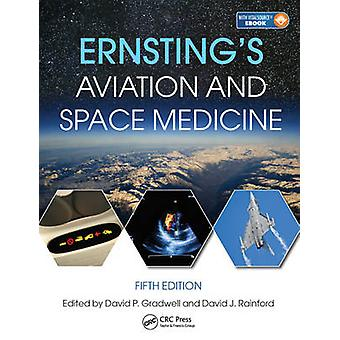 Ernstings Aviation and Space Medicine 5E by David Gradwell