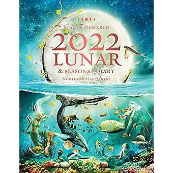 2022 Lunar and Seasonal Diary by Stacey Demarco