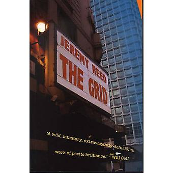 The Grid by Jeremy Reed - 9780720613032 Book