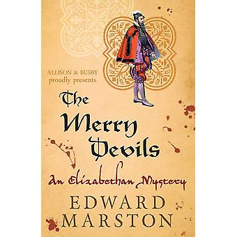 The Merry Devils by Edward Marston - 9780749010188 Book