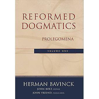 Zreformowana dogmatyki przez Herman Bavinck - John Bolt - John Vriend - 9780