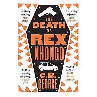 De dood van Rex Nhongo door C. B. George - 9780857054296 boek