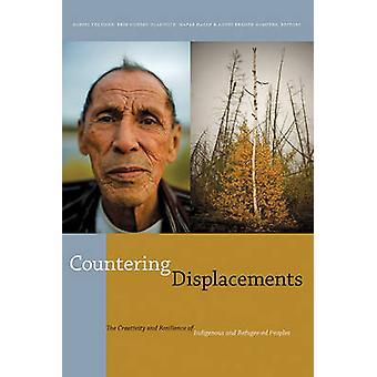 Bestrijding van verplaatsingen - de creativiteit & veerkracht van inheemse &