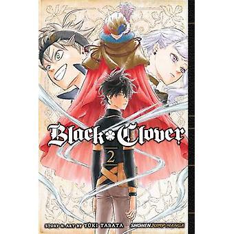 Black Clover - Volume 2 by Yuki Tabata - 9781421587196 Book