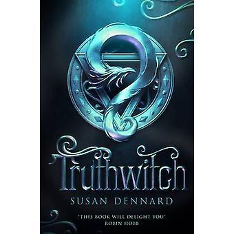 Truthwitch by Susan Dennard - 9781447282068 Book