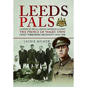 Leeds Pals by Laurie Milner - 9781473841819 Book