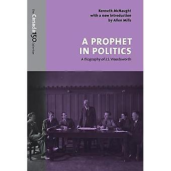 Um profeta na política - uma biografia de J.S. Victorya por Kenneth McNa