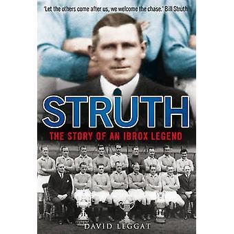 Struth - historien om en Ibrox legenden av David Leggat - 9781845027032