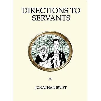 Instructions aux domestiques de Jonathan Swift - livre 9781847496614