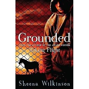 Grounded by Sheena Wilkinson - 9781908195173 Book
