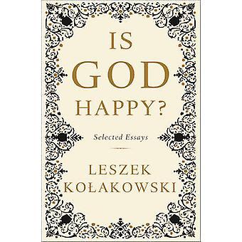 Dio è felice? -Selected Essays di Leszek Kolakowski - 9780465080991 B
