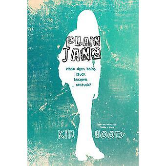 Plain Jane - wanneer wordt geplakt geworden... Unstuck? door Kim kap - 9