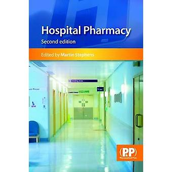 Hospital Pharmacy (2nd Revised edition) by Martin Stephens - 97808536