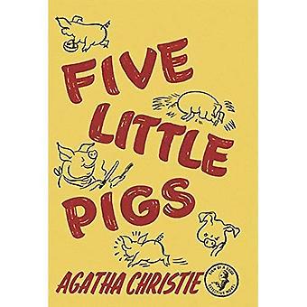 Fem små grisar (Agatha Christie faksimil Edtn)